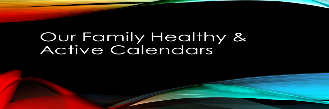 Our Family Healthy & Active Calendars