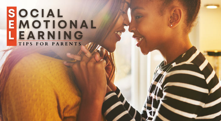 SEL social emotional learning tips for parents