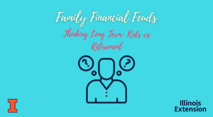 "Text says ""Family Financial Feuds: Thinking long term - kids versus retirement"" with an image of a person with two thought bubbles with question marks."