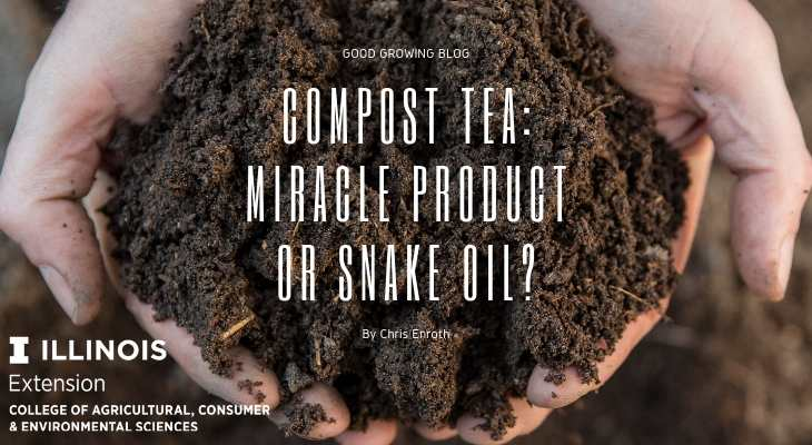 Compost Tea: Miracle Product or Snake Oil