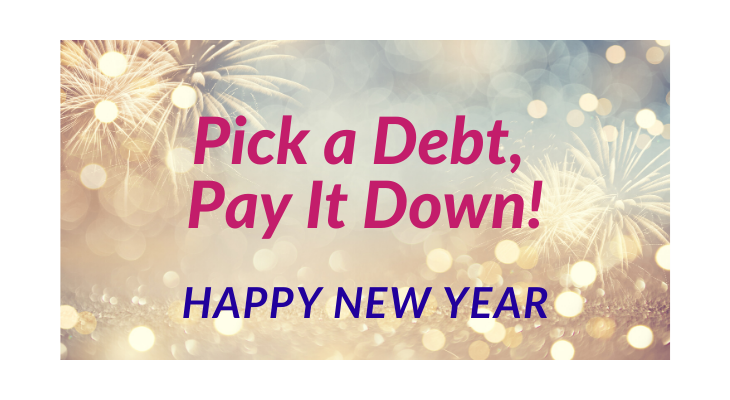 Pick a Debt, Pay it Down! Happy New Year background of glitter and fireworks