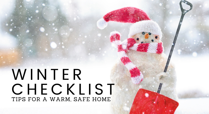 Winter checklist: tips for a warm, safe home