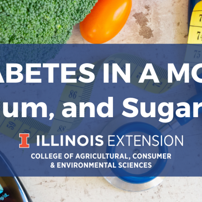Managing Diabetes event banner fat, sodium, and sugar, oh my!