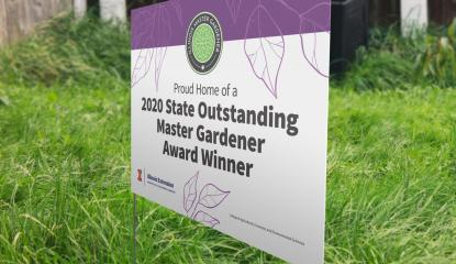 "Lawn sign ""2020 state outstanding master gardener award winner"""